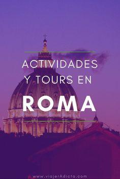 Quieres hacer tours, actividades o excursiones por Roma? Haz clic en el pin! #actividades #excursiones #tours #roma #iralia