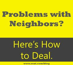 If you're having problems with your #apartment #neighbors, Rent.com is here to help.