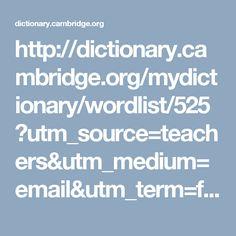 http://dictionary.cambridge.org/mydictionary/wordlist/525?utm_source=teachers&utm_medium=email&utm_term=food%20and%20drink&utm_campaign=September%20Teaching