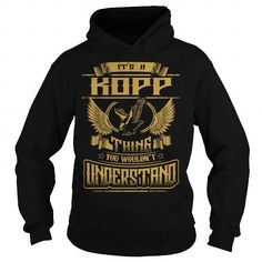 I Love KOPP KOPPYEAR KOPPBIRTHDAY KOPPHOODIE KOPPNAME KOPPHOODIES  TSHIRT FOR YOU T shirts