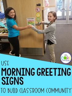 Students greet each other to build classroom community.