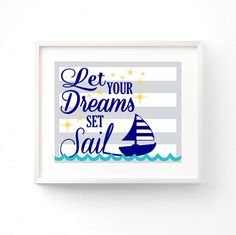 Let Your DREAMS Set Sail  8x10 Print Nursery  by GinaBeanBoutique