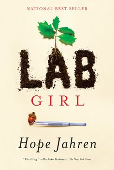 a curious look at plants, and life, with 'lab girl' author hope jahren