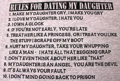 We have sold a lot of the Rules For Dating My Daughter T-Shirt . We had just one problem, we did not think the rules were the least bit fu. Dating Humor Quotes, Mom Quotes, Funny Quotes, Funny Pics, Funny Stuff, Dating Rules, Dating Advice For Men, Dating My Daughter, To My Daughter