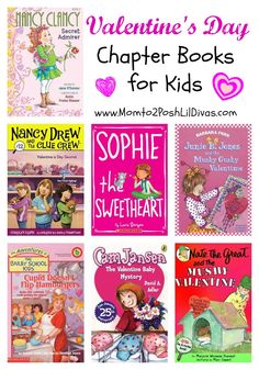 Valentine's Day Chapter Books for Kids from Mom to 2 Posh Lil Divas