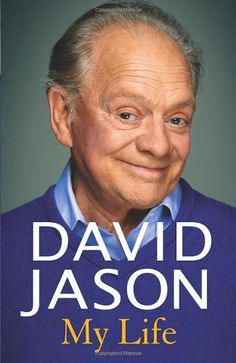 David Jason: My Life, now available as an unabridged audiobook.National Book Awards Autobiography of the Year the son of a Bill. Bob Monkhouse, Ronnie Barker, David Jason, Only Fools And Horses, Michael Palin, Tv Detectives, British Comedy, British Actors, National Book Award
