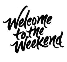 Welcome to the Weekend by Daniel Palacios, via Behance