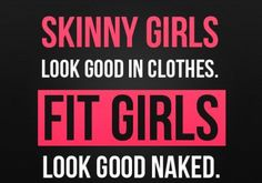 Skinny girls vs fit girls