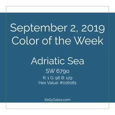 Your Color of the Week and forecast for the week of September 2, 2019. This month's theme, Just Be, has stirred something within. Acknowledge and allow ...