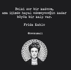 Frida Kahlo | Resimli Güzel Sözler #guzelsozler #güzelsözler #anlamlısözler #anlamlısozler #iyisozler #etkileyicisozler #aşksözleri  #sevgiliyeaşksözleri #damarsözler #atarlısözler #aşksözleriromantik #aşksözlerikomik #kapaksözler #damarsözler  #fridasözleri #fridakahlosözleri Tumblr Quotes, Life Quotes, Philosophical Quotes, Powerful Words, Islamic Quotes, Cool Words, Karma, Sentences, Positive Quotes