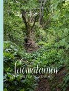 Suomalainen metsäpuutarha (Kovakantinen) 17,95€