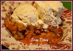 Easy Peasy Peach Cobbler! Recipe on Yummly