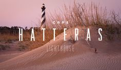 The most famous lighthouse in North Carolina and one of the most well-known lighthouses in America, Cape Hatteras Lighthouse is the nation's...