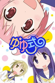 Yuyushiki. Which is my favorite anime ever, by far.