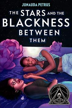 The Stars and the Blackness Between Them by Junauda Petrus Anger Is A Gift, Coretta Scott King, American High School, Port Of Spain, Black Authors, Young Adult Fiction, Slow Dance, Finding Love, Losing Her