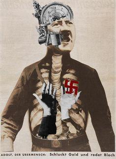 John Heartfield - obras satiricas, usando forças do poder, como Hitler caricaturando-as.
