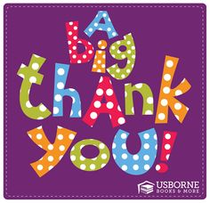 Usborne Books & More Thank You Graphic Thank You Messages Gratitude, Thank You Greetings, Birthday Greetings, Birthday Wishes, Thank You Cards, Birthday Cards, Birthday Blessings, Thank You Images, Thank You Quotes