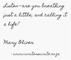 Quotable - Mary Oliver - Writers Write Creative Blog