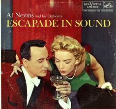 Al Nevins and his Orchestra - Escapade In Sound (1956)
