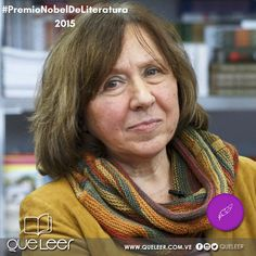 En el 2015 la escritora bielorrusa  Svetlana Aleksiévich recibió el #PremioNobelDeLiteratura ¿ a quién se lo otorgarán este año?