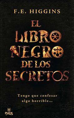 'El libro negro de los secretos' de F. E. Higgins // Puck (Ediciones Urano) http://mundopuck.blogspot.com.es/2008/04/el-libro-negro-de-los-secreto.html