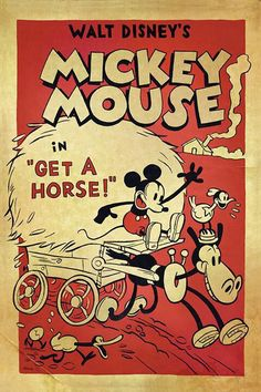 Walt Disney Animation Studios released the poster today for its new short Get a Horse! that will debut next week at the Annecy International Animated Film Festival. The short features a vocal track by Walt Disney himself as the voice of Mickey. Walt Disney Mickey Mouse, Mickey Mouse Vintage, Disney Vintage, Retro Disney, Mickey Mouse Cartoon, Old Disney, Vintage Cartoon, Vintage Comics, Disney Art