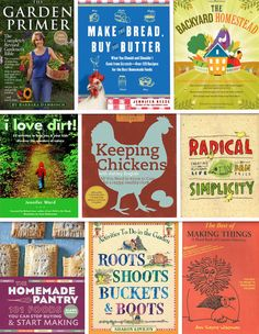 List of books having to do with homesteading, Child rearing and radical homemaking - via La Maison Boheme