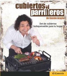 Libros de comida a la parrilla o Asados para regalar: Cubiertos parrilleros. De Gastón Acurio