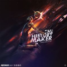 LeBron James 'The History Maker' Wallpaper   Posterizes   NBA Wallpapers   Basketball Designs & Artwork