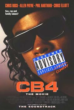 """Another one of my favorite movies ever: """"CB4"""" (1993). I like my movies serious and smart, and ridiculously funny. Still hilarious 20 years later."""