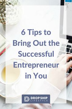 d6b6995651 6 Tips to Bring Out the Successful  Entrepreneur in You  ecommerce  shopify   onlinewebsite  dropshiplifestyle  dropshipping