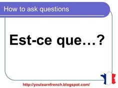 French Lesson 111 - How to Ask questions in French - Est-ce que N'est-ce pas - Poser des questions - YouTube