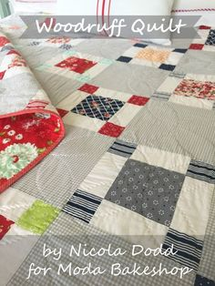 Woodruff Quilt-by Nicola Dodd I'm Nicola Dodd from CakeStand Quilts, and it's so lovely to be here again to share a new recipe with you. My design was inspired – as they so often are – by an antique quilt I found on Pinterest,..This quilt finishes at 59.5″ x 76.5″