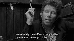 """Coffee and Cigarettes"" (2003, dir. Jim Jarmusch) via Poking Smot"