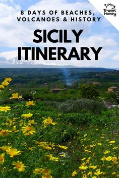 An 8 day Sicily itinerary