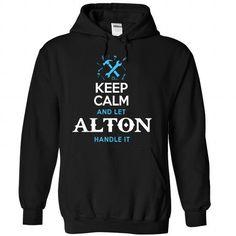 Keep Calm and Let ALTON handle it. - #sweatshirt girl #vintage sweater. HURRY => https://www.sunfrog.com/Names/Keep-Calm-and-Let-ALTON-handle-it-Black-63436144-Hoodie.html?68278