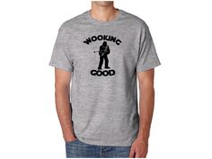 Wooking Good Star Wars Shirt // Fathers day gift, Chewbacca shirt, Fathers day shirt, Wookie shirt, Looking good shirt, Star wars fan by SkeleteePrinting on Etsy