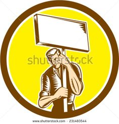 Illustration of a protester activist unionist union worker striking holding up a placard sign set inside circle on isolated background done in retro woodcut style.  - stock vector #protester #woodcut #illustration