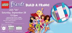 Toys R Us: LEGO Friends Build a Frame September 28th 12pm-2pm!