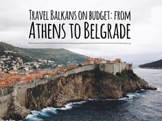 Travel Balkans on budget
