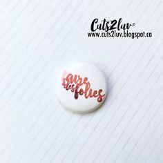 Badge 1 Faire des folies métallique rose par Cuts2luv sur Etsy