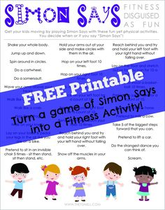 "FREE Printable to keep kids active - turn a game of ""Simon Says"" into a fitness activity."