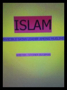 Angel Publisher: Book : Islam ( Invisible Satan Leader Among Muslim...
