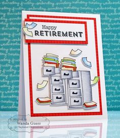 Happy Retirement Card by Wanda Guess #Cardmaking,  #Retirement