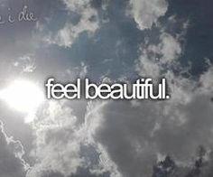 feel beautiful.