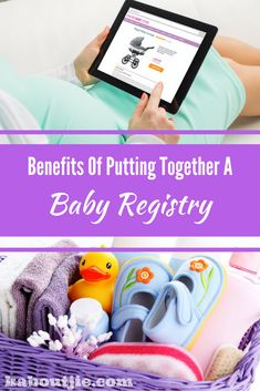 Benefits of putting together a baby registry