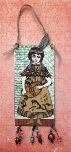 Indian Maiden tag by Shannon Benedetti, June 2015