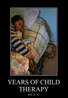 Years Of Child Therapy In 3...2...1,  Click the link to view today's funniest pictures!
