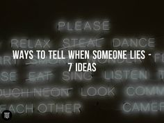 How To Tell If Someone Is Lying: 7 Ways
