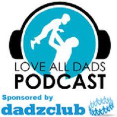 LoveAllDads Podcast Episode 46 - Jingle Jingle Jingle
